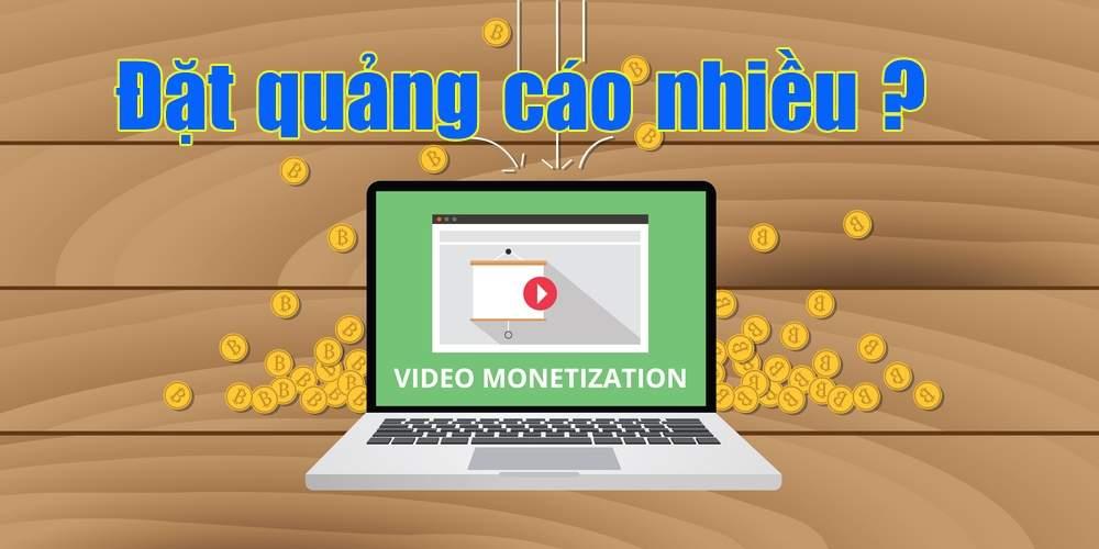 Kiếm tiền Youtube: Có nên đặt nhiều quảng cáo?