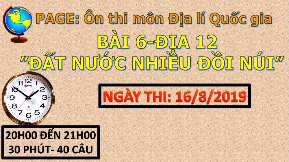 THÔNG BÁO: TRẮC NGHIỆM BÀI 6- ĐẤT NƯỚC NHIỀU ĐỒI NÚI