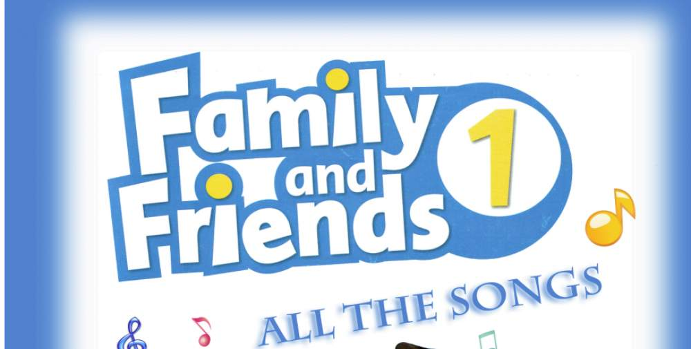 FAMILY & FRIEND SONGS