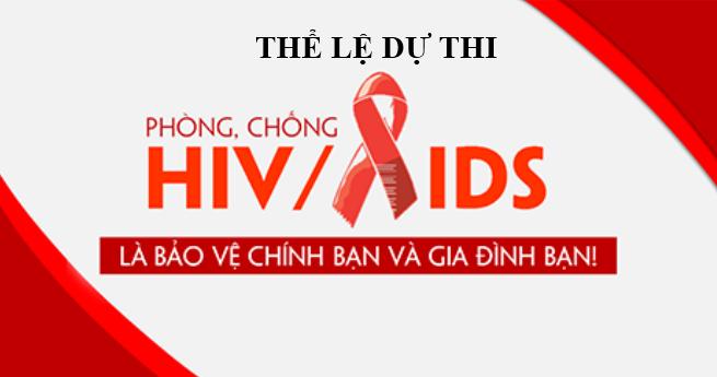 THỂ LỆ DỰ THI: TÌM HIỂU KIẾN THỨC VỀ PHÒNG CHỐNG HIV/AIDS