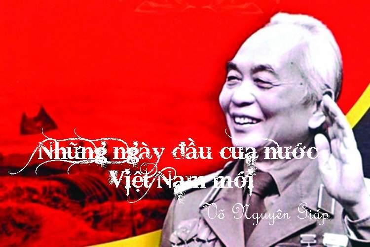 Cảm nhận về tác phẩm Những ngày đầu của nước Việt Nam mới