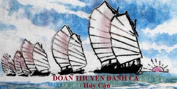 Cảm nhận bài thơ Đoàn thuyền đánh cá của Huy Cận