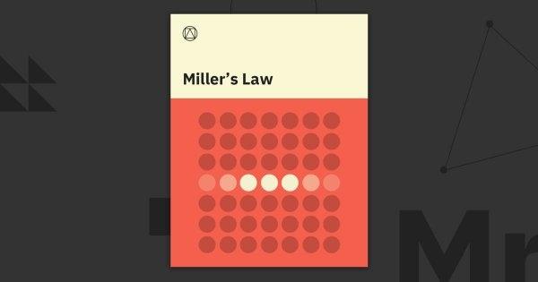 Định luật Miller ? mà các nhà thiết kế UX/UI nên đặc biệt CARE