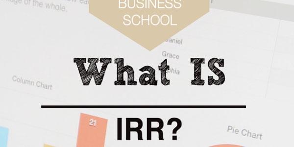 IRR là gì? Cách tính chỉ số IRR