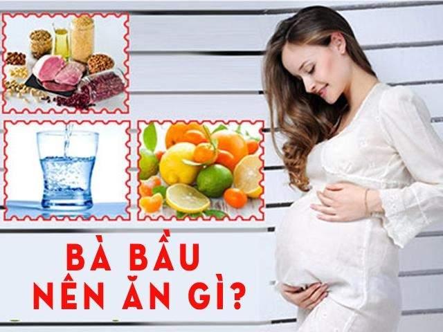"""Chế độ dinh dưỡng chuẩn cho mẹ bầu để ăn """"vào con không vào mẹ"""""""