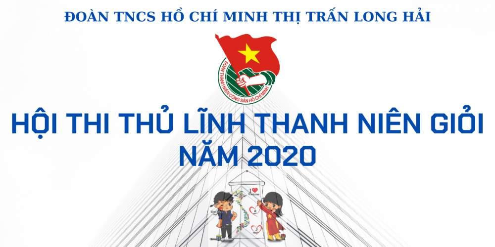"""THỂ LỆ   Hội thi """"Thanh niên Long Hải giỏi năm 2020"""""""