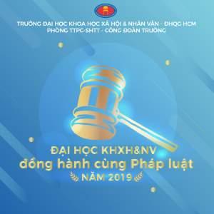 Đại học KHXN&NV đồng hành cùng pháp luật năm 2019